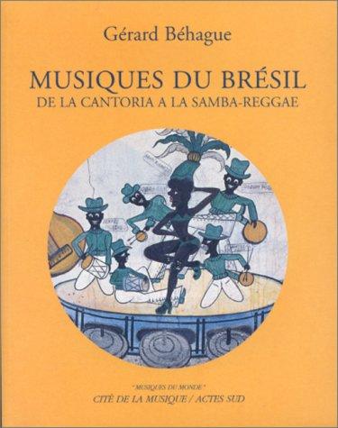 Musiques du Brésil : de la cantoria à la samba-reggae