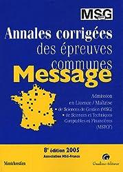 Message 2005 : Annales corrigées des épreuves communes