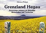 Grenzland Hegau: Grenzsteine erinnern an ehemalige Herrschaften und Territorien