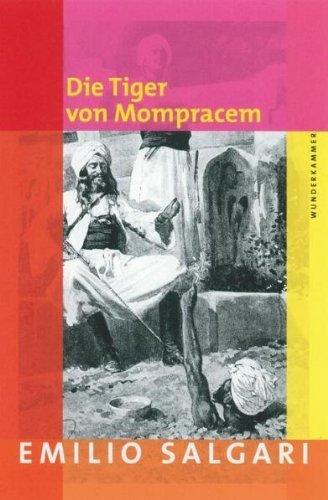 Die Tiger von Mompracem von Emilio Salgari (Ungekürzte Ausgabe, 12. Oktober 2009) Gebundene Ausgabe