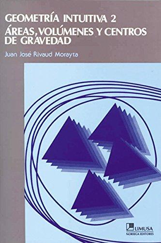 Geometria intuitiva/Intuitive Geometry: 2 por Juan Jose Rivaud