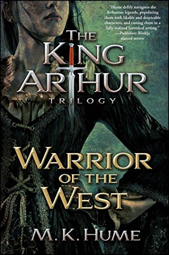 Warrior of the West (King Arthur Trilogy)