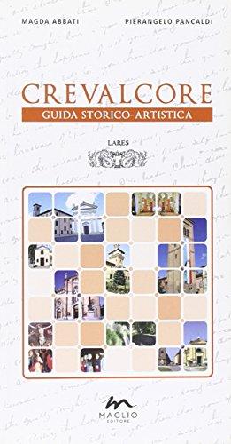 Crevalcore. Guida storico-artistica (Terre) por Magda Abbati