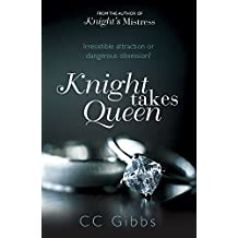 Knight Takes Queen (The Knight Trilogy) by CC Gibbs (5-Dec-2013) Paperback