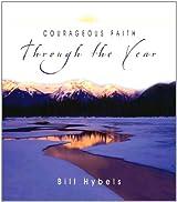 Courageous faith through the year