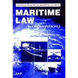 Maritime Law (Lloyd's Practical Shipping Guides) by Christopher Hill (2003-12-01)