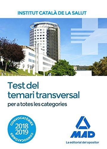 Test del temari transversal per a totes les categories de l' Institut Català de la Salut (ICS) por Carlos Tojeiro Alcalá