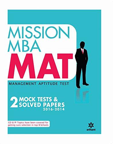 Mission MBA MAT MANAGEMENT APTITUDE TEST - 2 Mock tests & Solved...