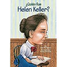 ¿Quien fue Helen Keller? (Who Was?)