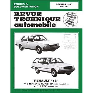 Renault 18 : 18 TL, 18 GTL et type 2, fin de fabrication