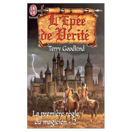 L'Epée de vérité, tome 2 : la première règle du magicien
