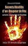 Telecharger Livres Secrets reveles d un coupeur de feu Comment devenir coupeur de feu barreur ou panseur de secrets (PDF,EPUB,MOBI) gratuits en Francaise