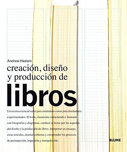 Creación, diseño y producción de libros por Andrew Haslam