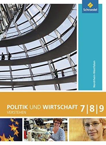 Politik und Wirtschaft verstehen - Ausgabe 2008: Schülerband 7 - 9
