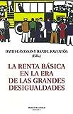La renta básica en la era de las grandes desigualdades (Ensayo)