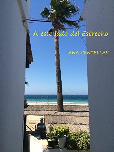 A este lado del Estrecho por Ana Centellas