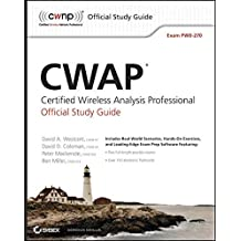 CWAP Certified Wireless Analysis Professional Official Study Guide: Exam PW0-270 by David A. Westcott (2011-03-22)