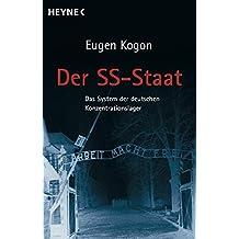 Der SS-Staat - das System der deutschen Konzentrationslager