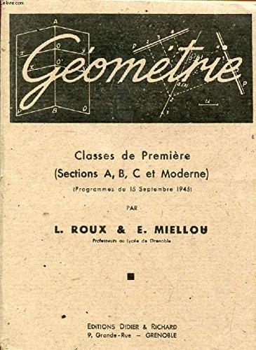 Algèbre et Trigonométrie : Classes de Première Sections C et Moderne. Programmes du 15 septembre 1945 par Léon Roux
