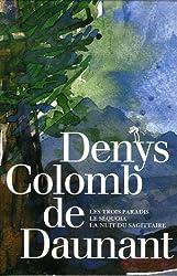 Les Trois Paradis ; Le Séquoia ; La Nuit du sagittaire : Coffret en 3 volumes