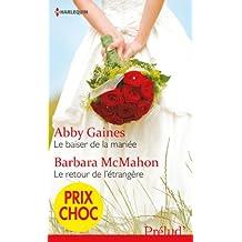Le baiser de la mariée - Le retour de l'étrangère : (promotion) (VMP)