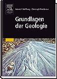 Grundlagen der Geologie (Sav Geowissenschaften) - Heinrich Bahlburg