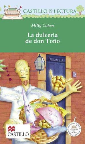 La Dulceria De Don Tono / Mr. Tono's Candy Store (Castillo De La Lectura Verde / Green Reading Castle) por Milly Cohen