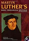 Martin Luther's Basic Theological Writings M