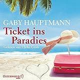 Ticket ins Paradies - Gaby Hauptmann