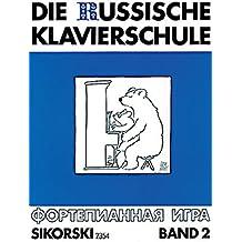 Die Russische Klavierschule, Bd.2