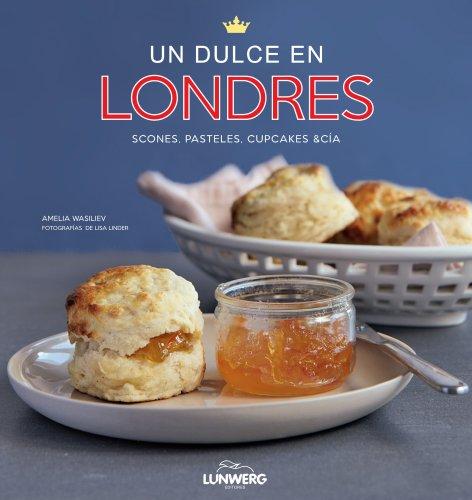 Portada del libro Un dulce en Londres (Gastronomía)