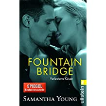 Fountain Bridge - Verbotene Küsse (Deutsche Ausgabe): E-Novella (Edinburgh Love Stories 0)