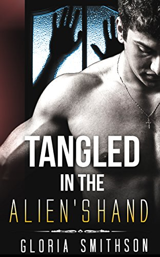 Tangled in the Alien's Hand