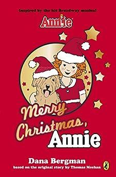 Merry Christmas, Annie (An Annie Book) by [Bergman, Dana]