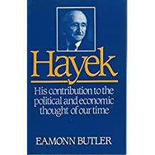 Hayek: A Study of His Life and Work