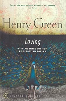 Loving (Vintage Classics) by [Green, Henry]