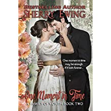 One Moment In Time (A Family of Worth Book 2) (English Edition)