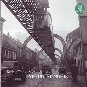 Bach - The 6 Violin Sonatas Yehudi Menuhin