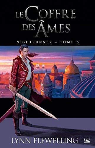 Le Coffre des âmes: Nightrunner, T6