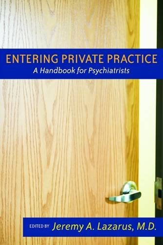 Entering Private Practice: A Handbook for Psychiatrists
