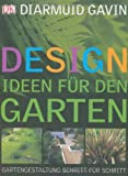 Designideen für den Garten: Gartengestaltung Schritt für Schritt