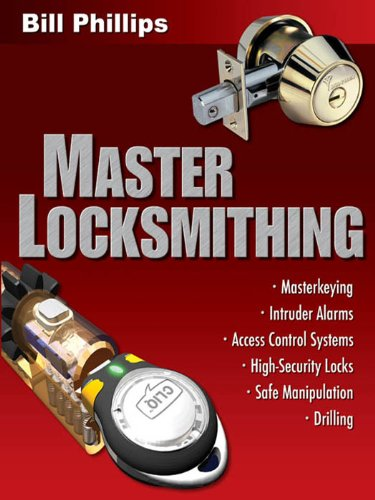 Master Locksmithing: An Expert's Guide to Master Keying, Intruder Alarms, Access Control Systems, High-Security Locks... (English Edition) - High Access-tools