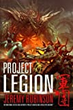 Project Legion (The Nemesis Saga) (Volume 5) by Jeremy Robinson (2016-10-20)