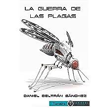 La guerra de las plagas