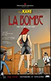 Dog Kane - La Bombe (Dog Kane: Histoires d'Archives t. 1) (French Edition)