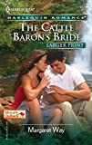 The Cattle Baron's Bride (Larger Print Romance Men of the Outback)