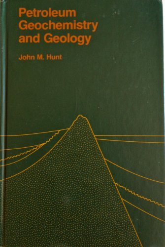 Petroleum Geochemistry and Geology (A Series of books in geology) by John M. Hunt (1979-10-01)
