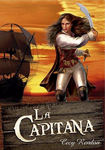 La Capitana por Cecy Rendon