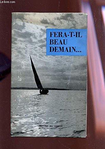 Fera-t-il Beau Demain ...- traduit De l' Américain Par P. Boutin