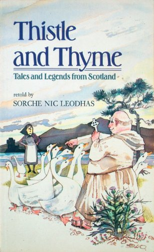 Thistle and thyme : tales and legends from Scotland